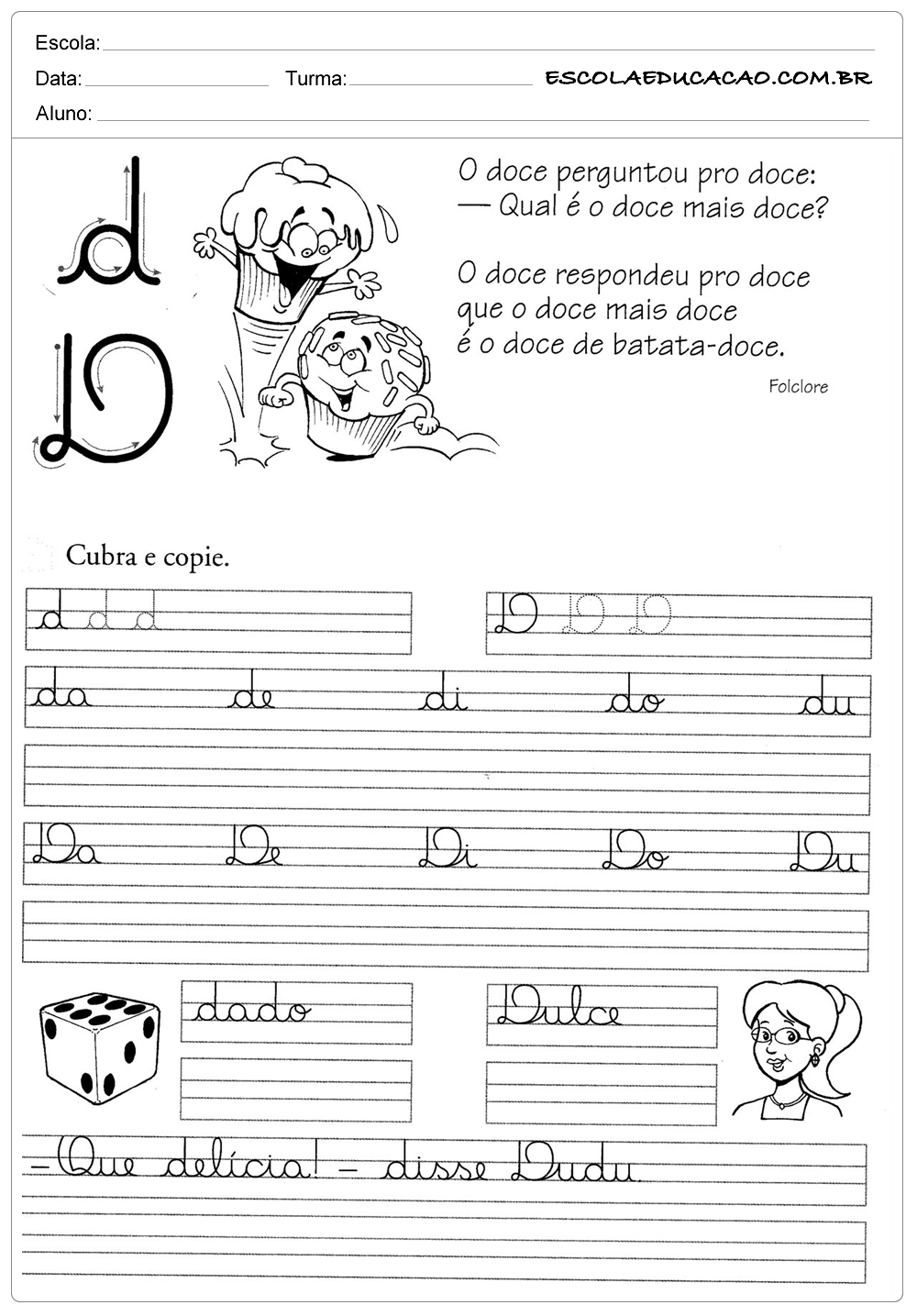 atividade de caligrafia letra d escola educa o. Black Bedroom Furniture Sets. Home Design Ideas