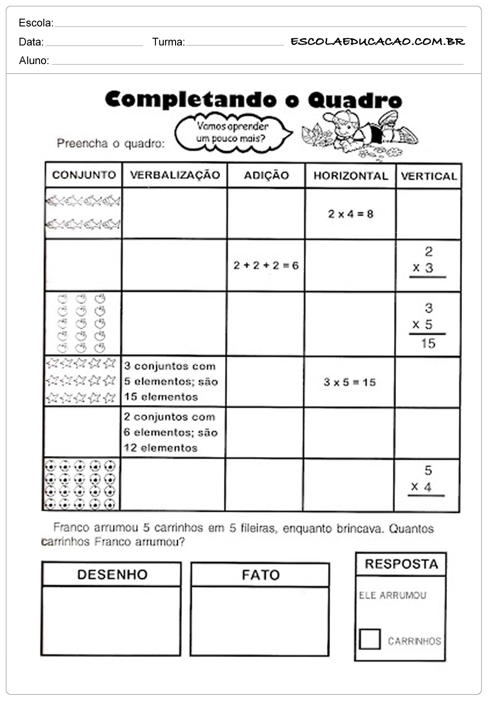 Atividades de Matemática 3º ano – Complete o Quadro