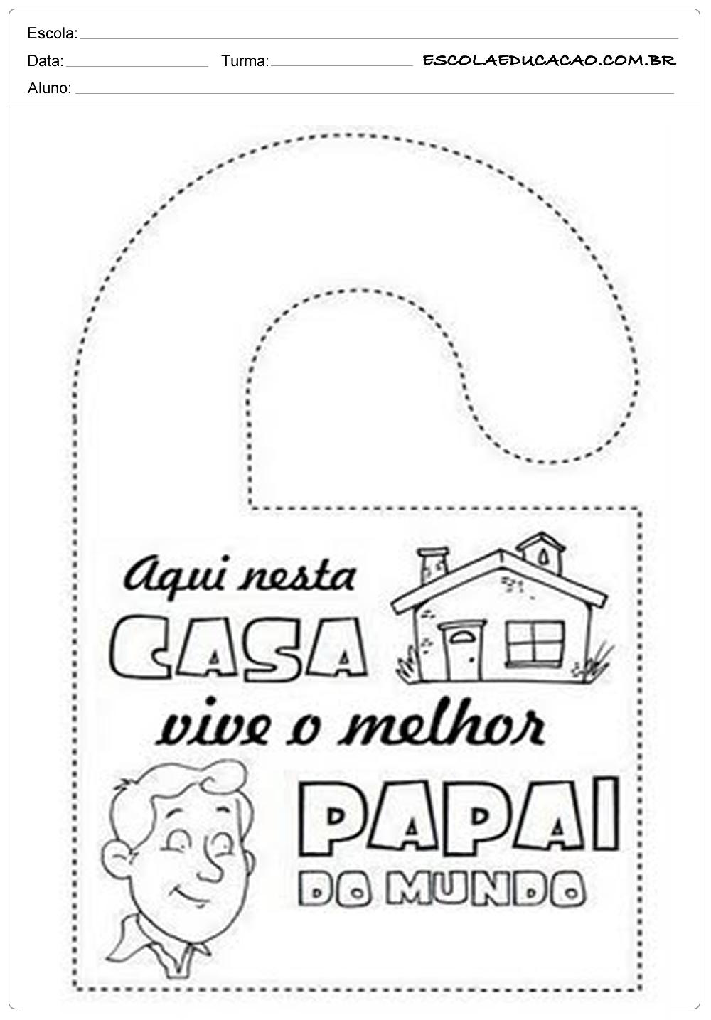Atividade Dia dos Pais – Melhor pai do mundo