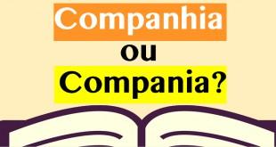 Companhia ou compania?