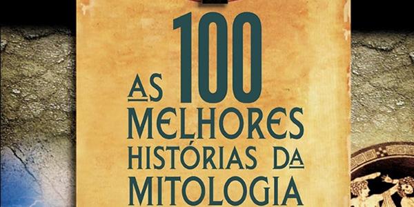 livro grátis: 100 melhores histórias da mitologia grega
