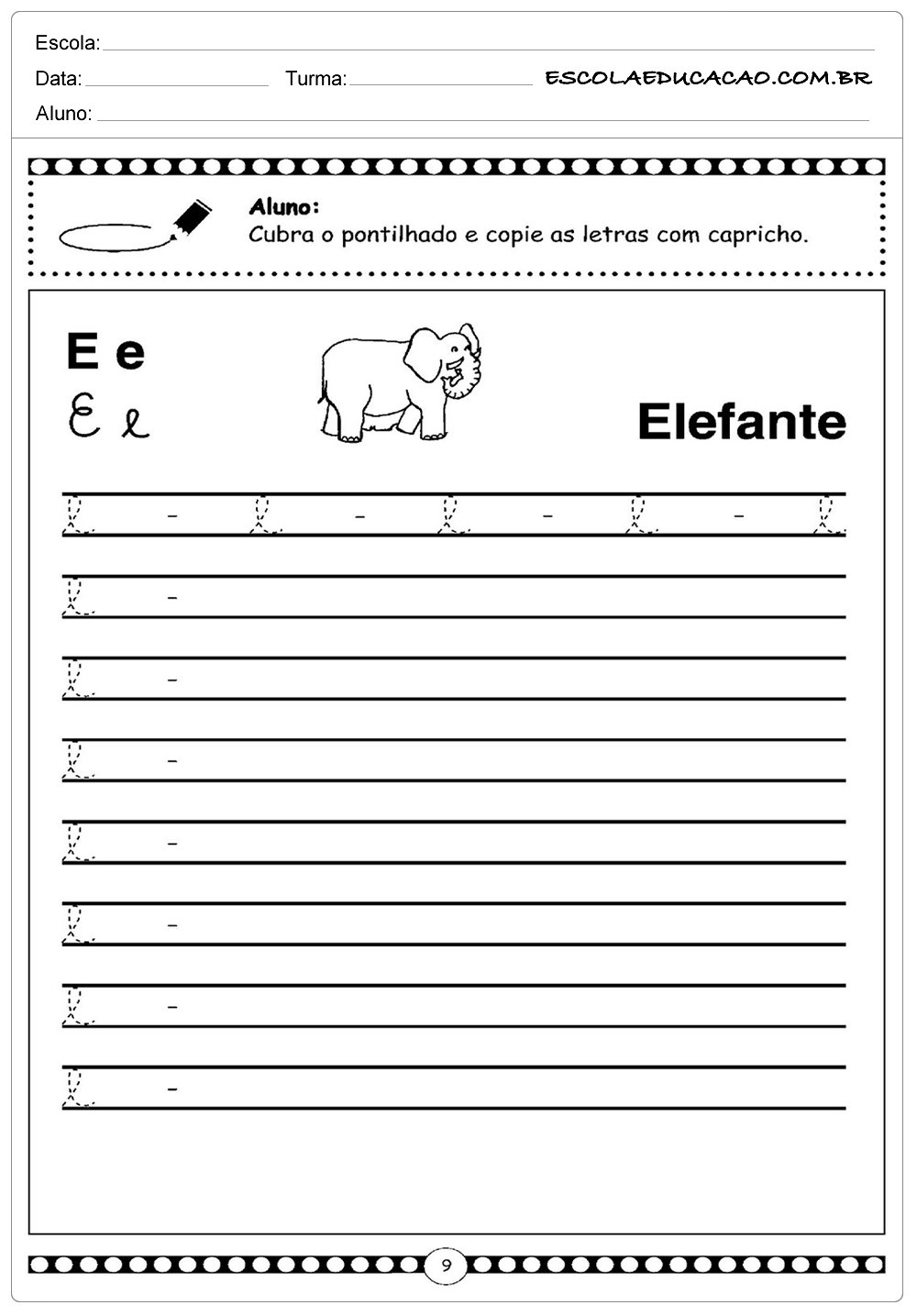 Letra Cursiva – E – Minuscula
