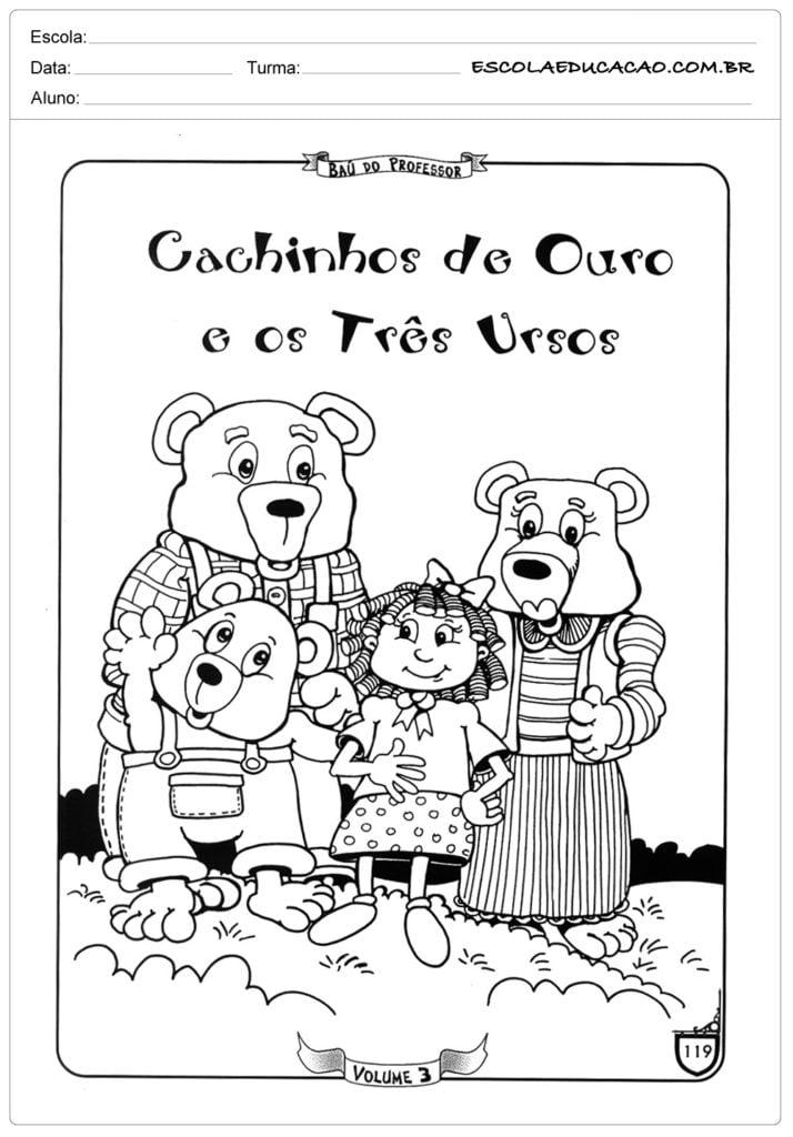 Atividades Cachinhos Dourados e os Três Ursos - Para Colorir
