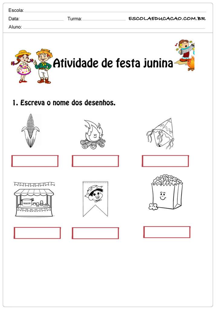 Atividade de festa junina 1°ano escreva o nome dos desenhos