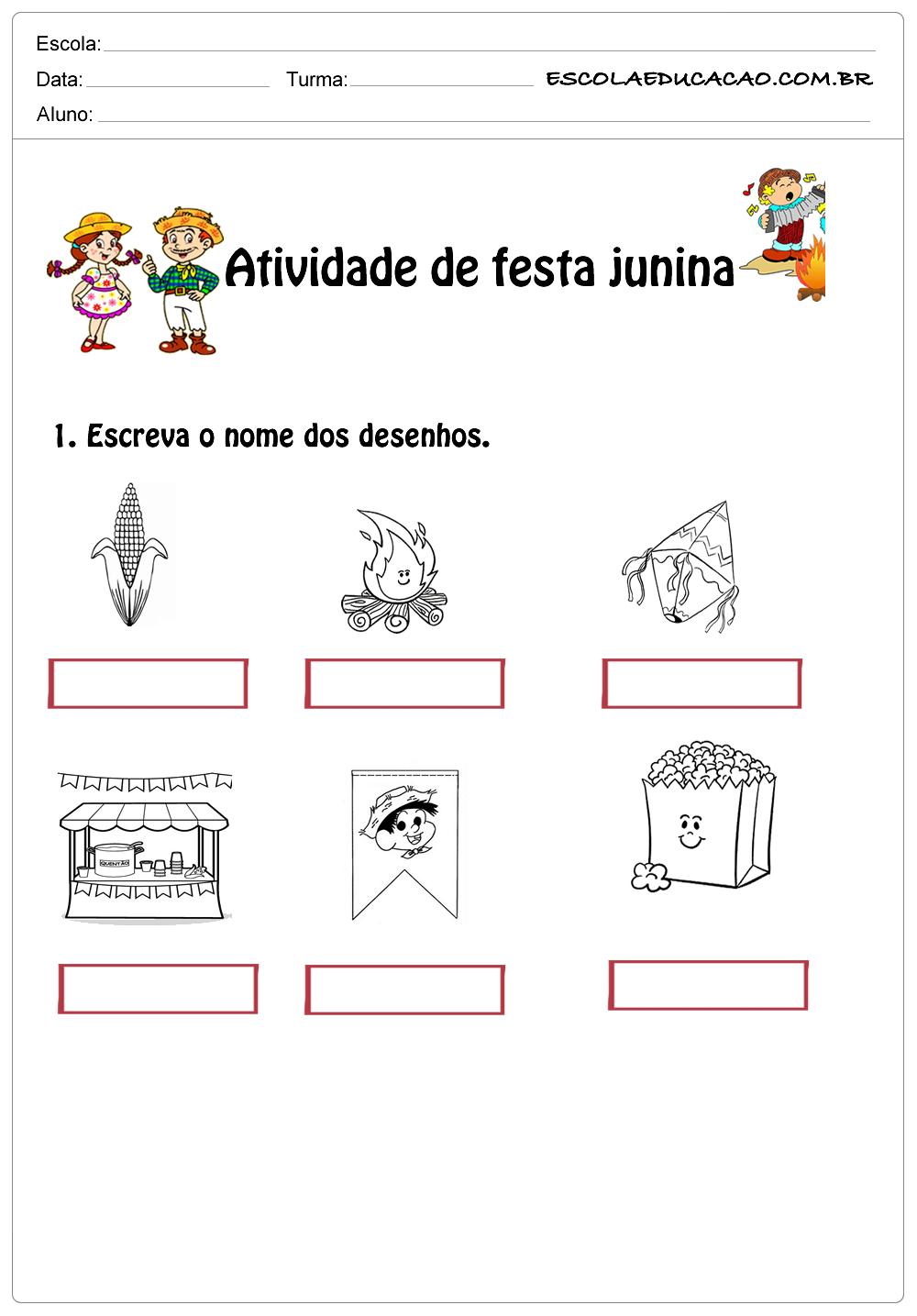 Atividade de festa junina 1°ano-escreva o nome dos desenhos