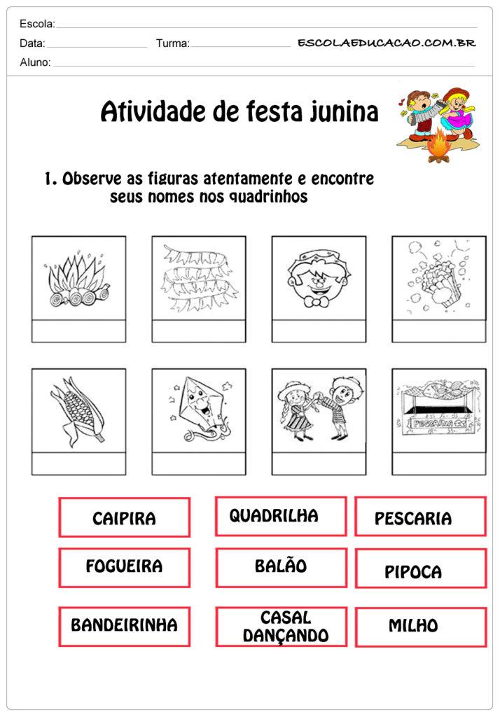 Atividade de festa junina 1°ano observe as figuras
