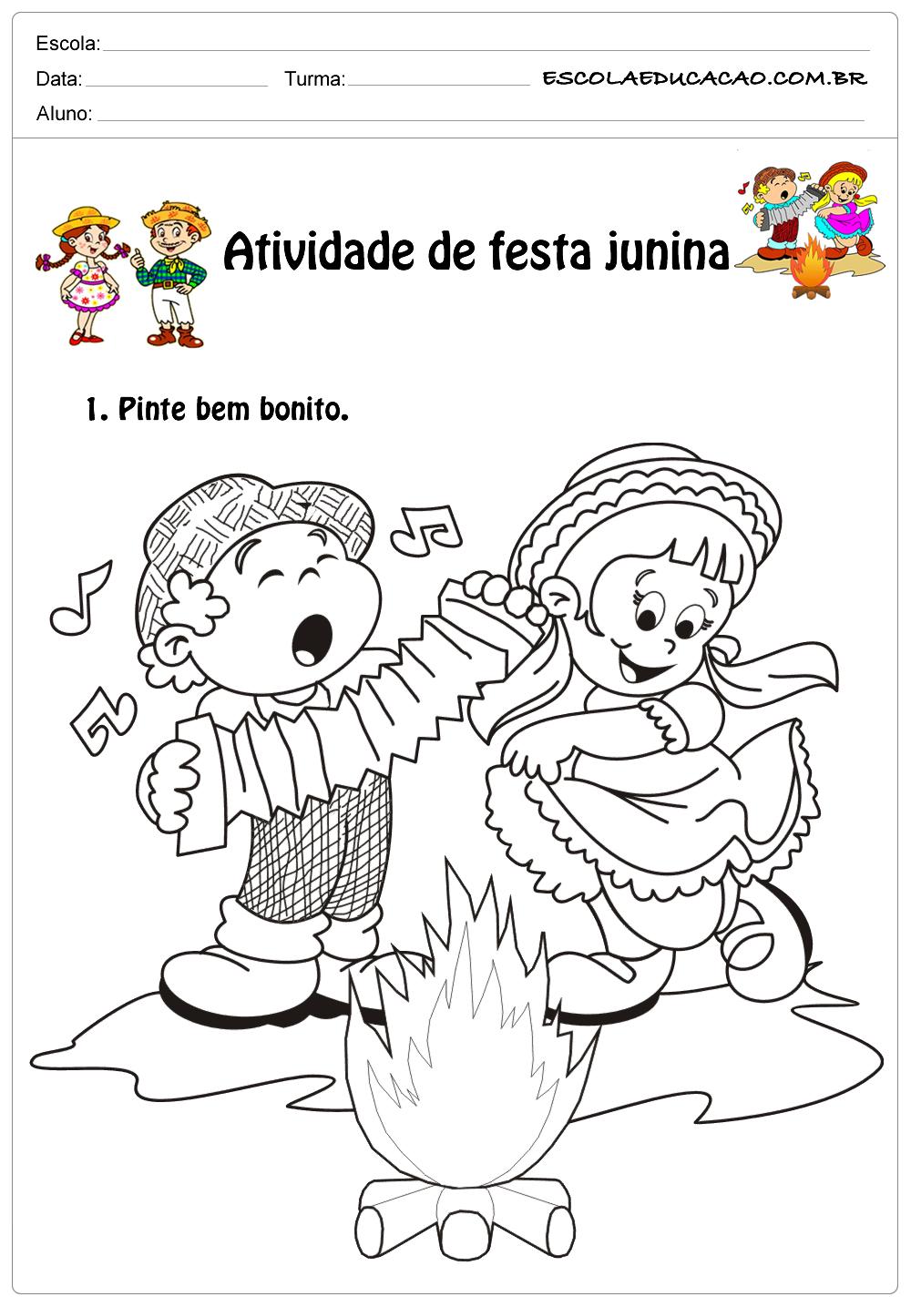 Atividade de festa junina 1°ano pinte bem bonito