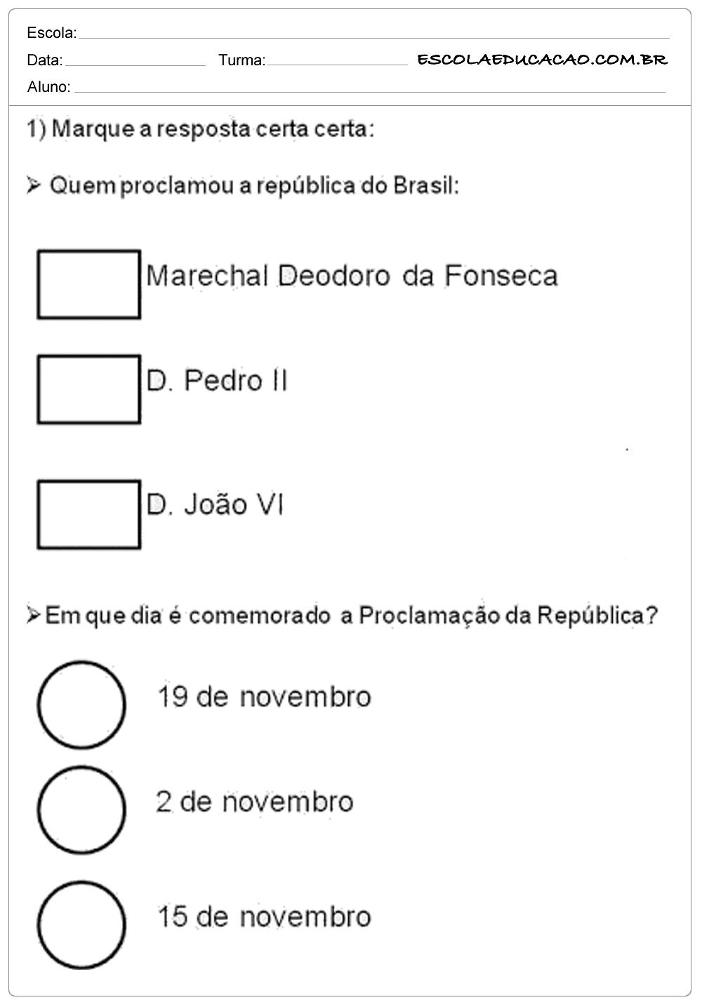 Atividades Proclamação da República 3° ano marque a resposta