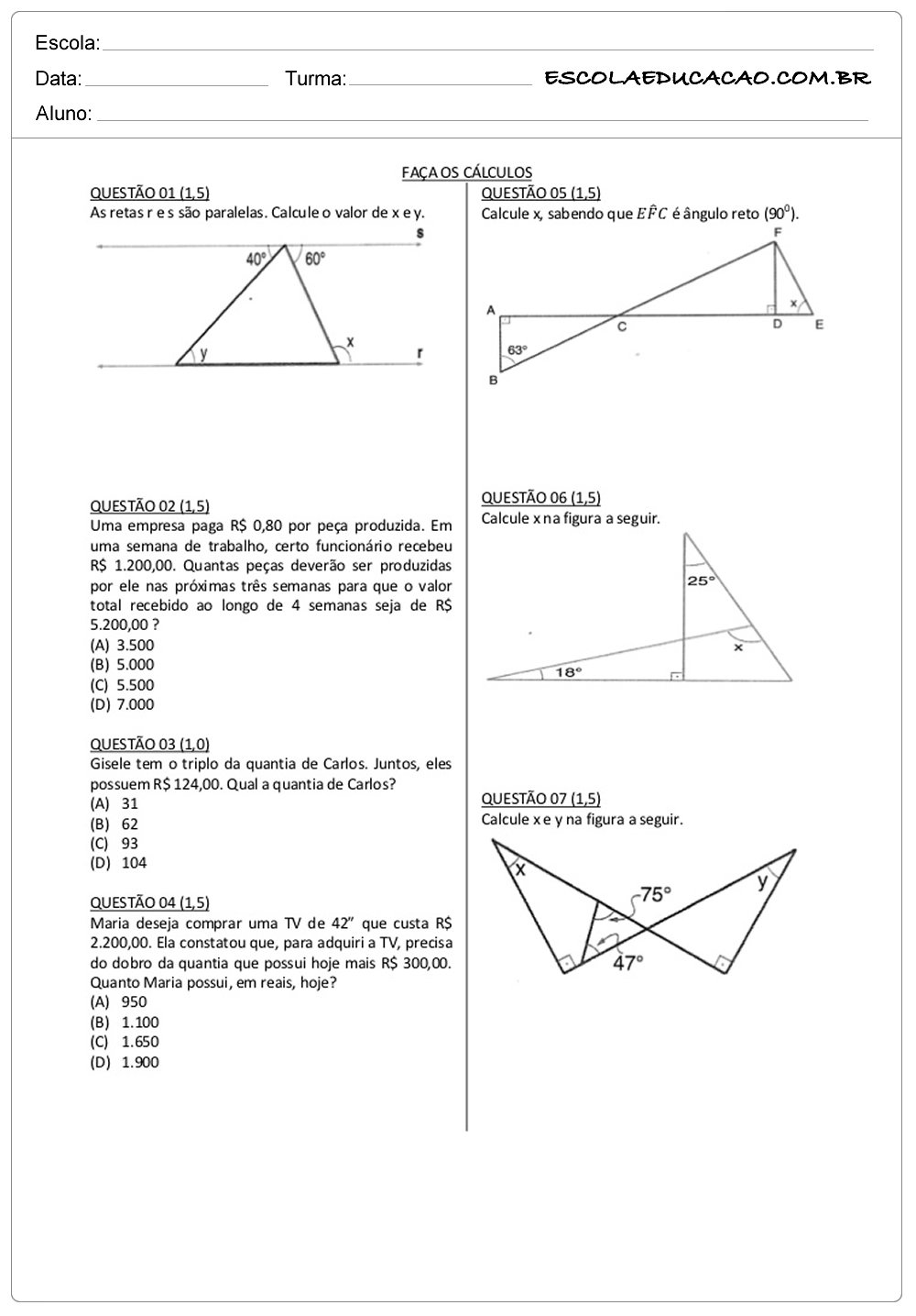 Atividades de Matemática 8º ano faça os cálculos