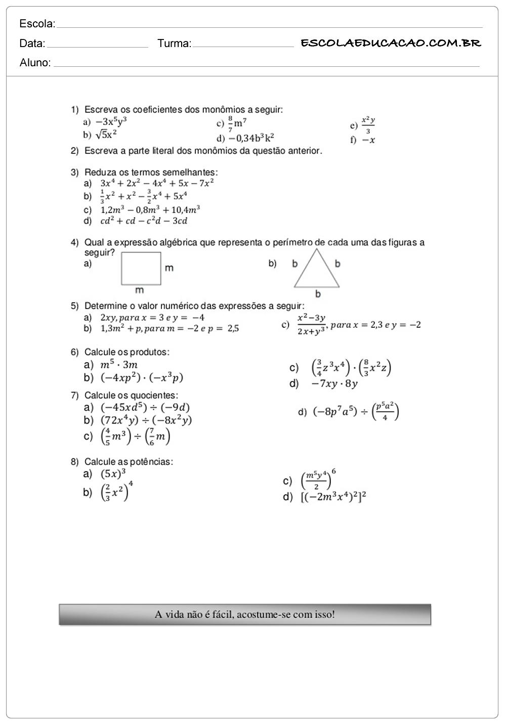 Atividades de Matemática 8º ano resolva as questões