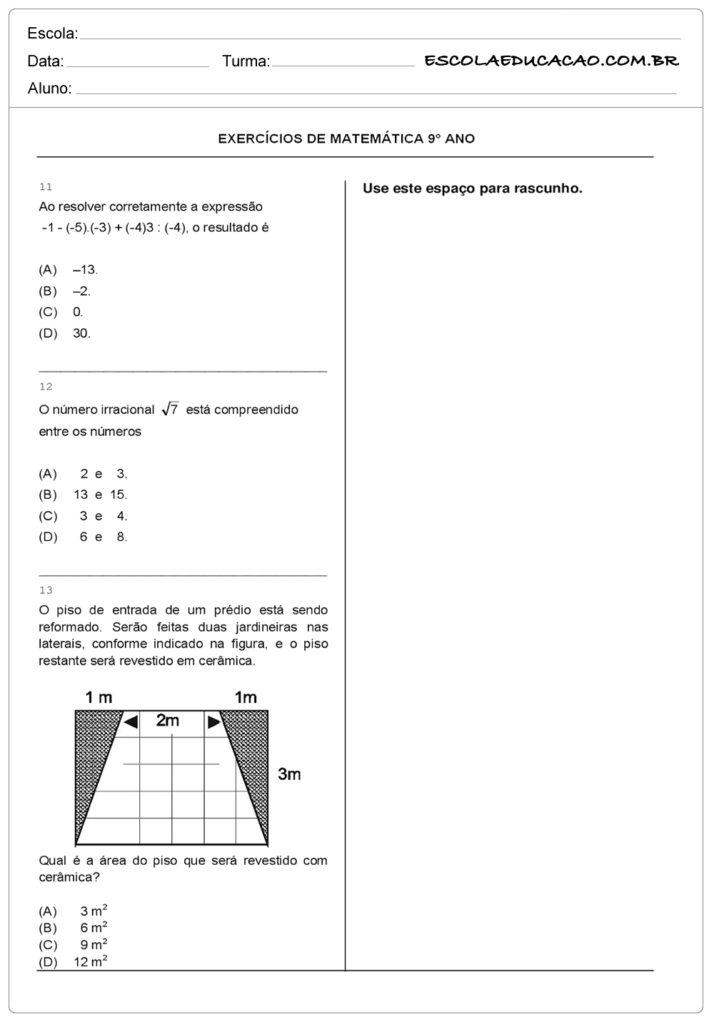 Atividades de Matemática 9º ano resolva as questões