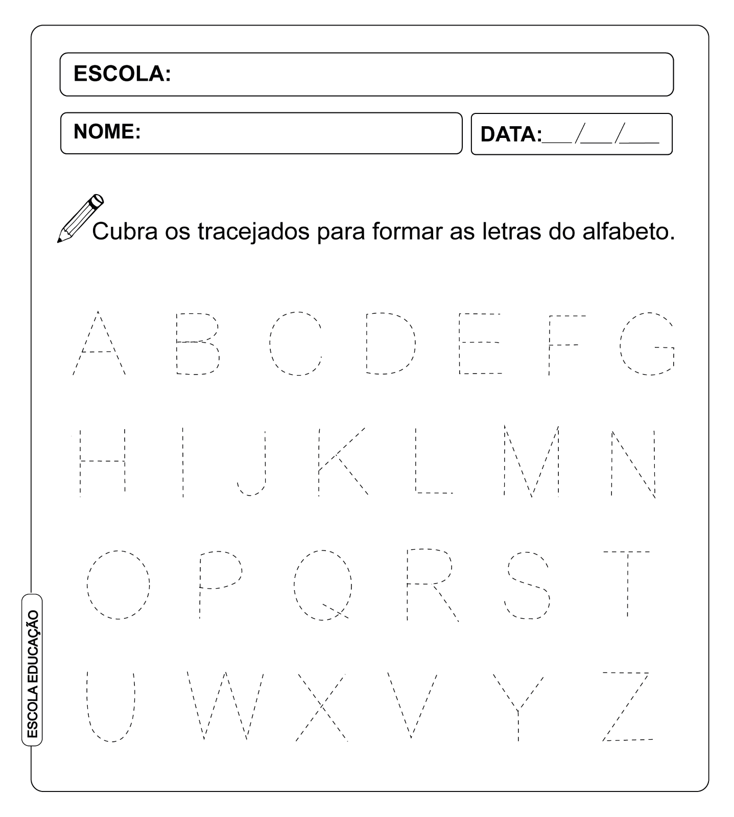 Atividade Pontilhada – Alfabeto Tracejado
