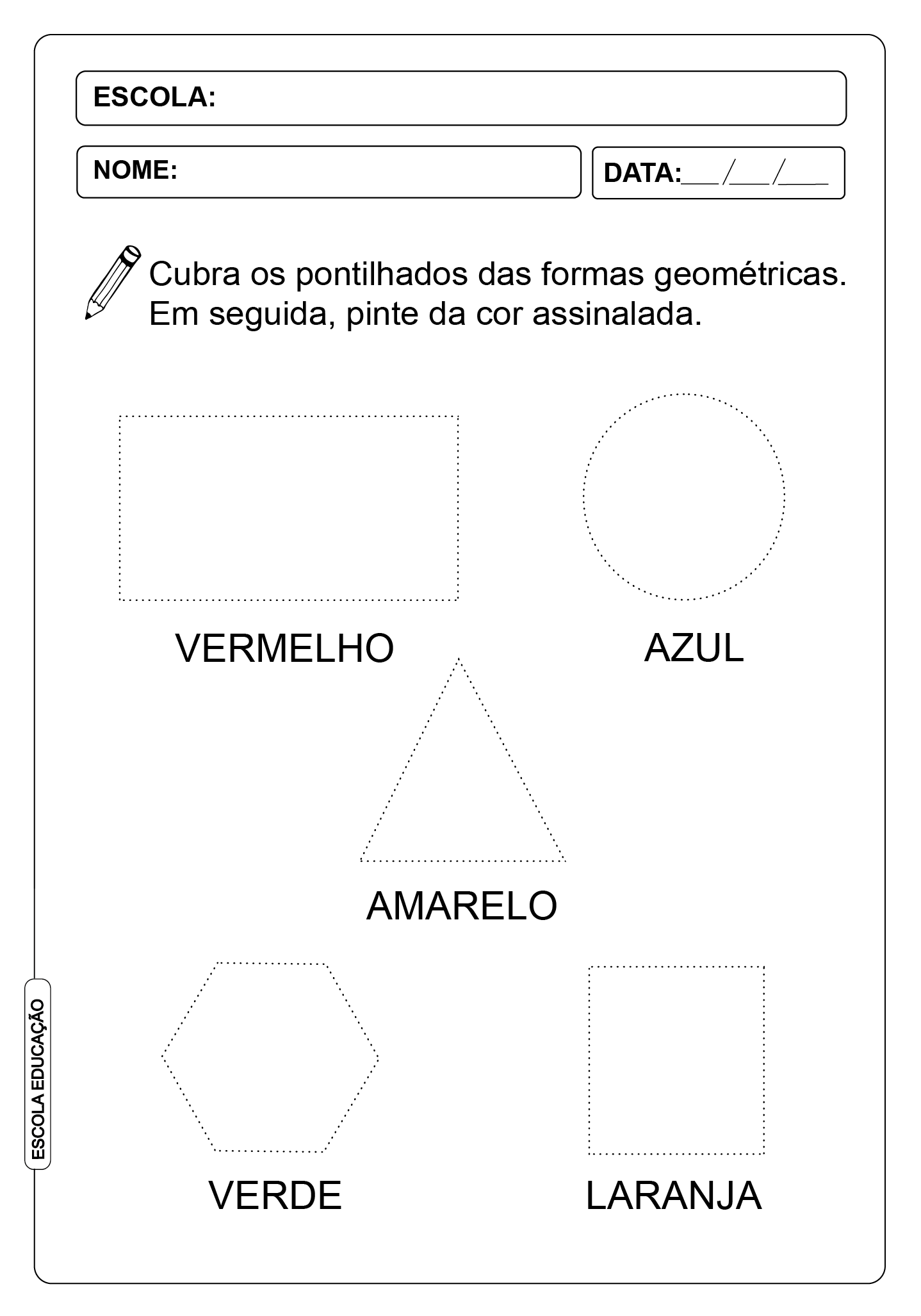 Atividade Pontilhada – Formas Geométricas