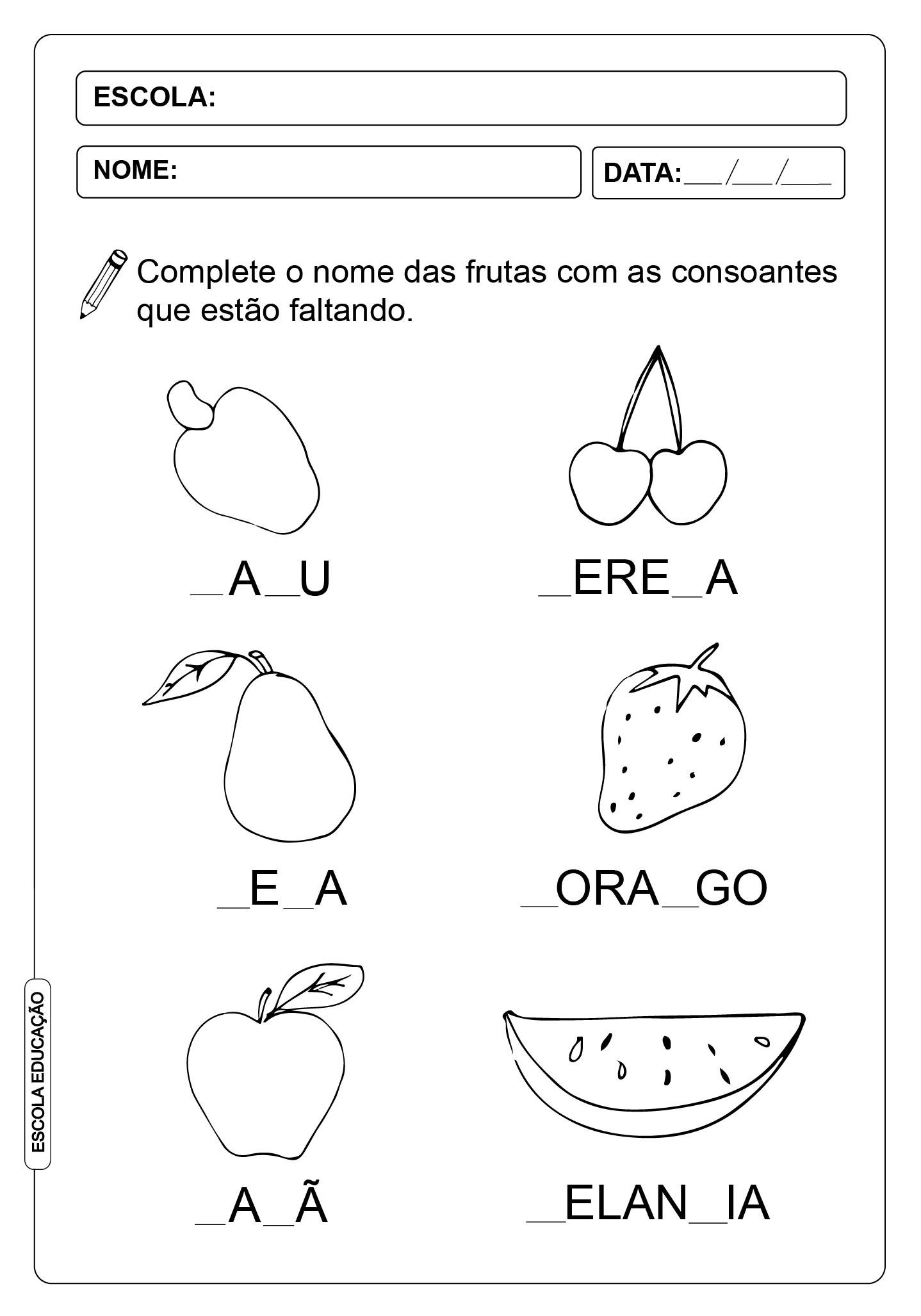 Atividades com consoantes – 1° ano – Complete as palavras que faltam nas frutas