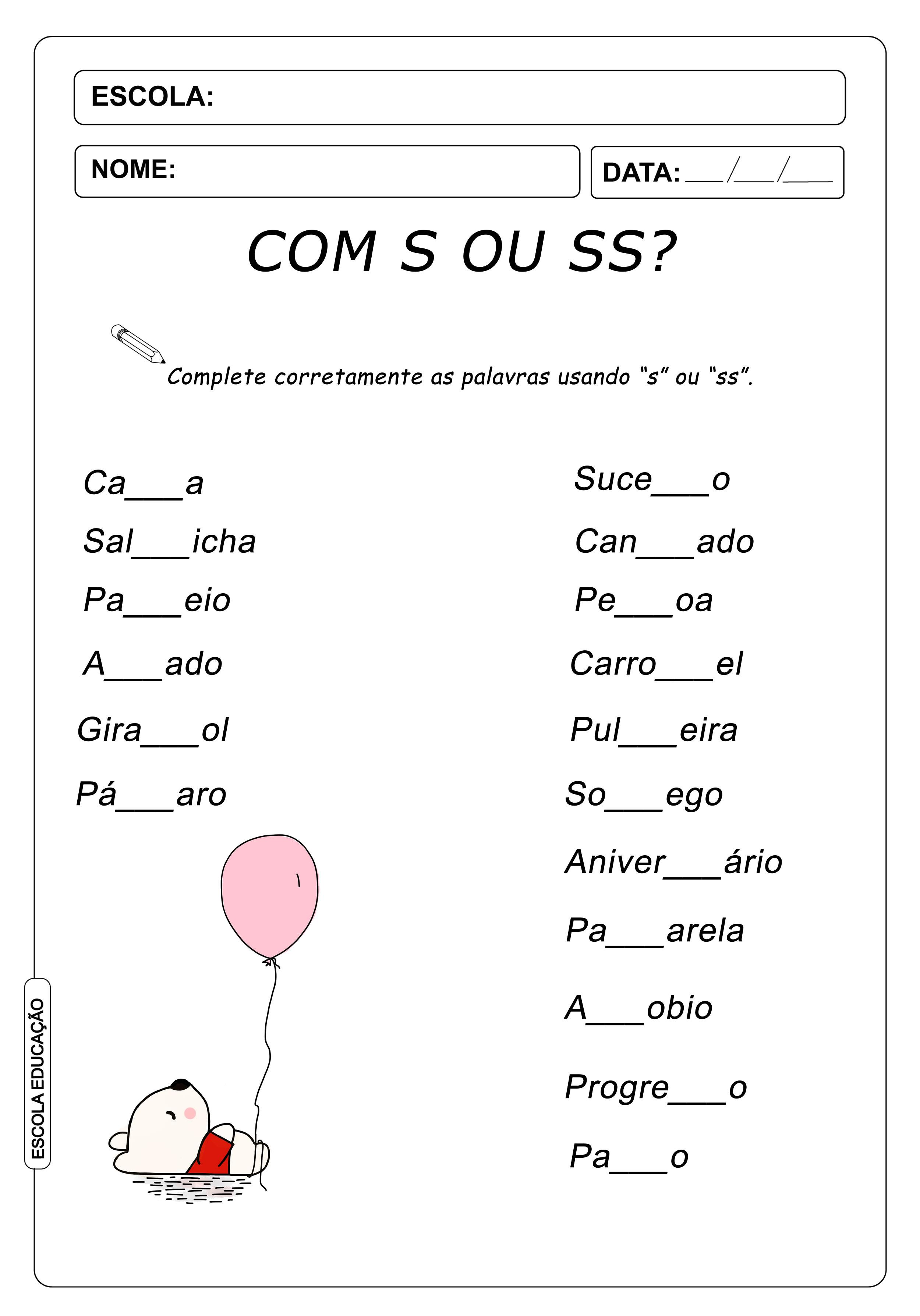 """Atividades com S e SS - Complete as palavras com """"s"""" ou """"ss"""""""