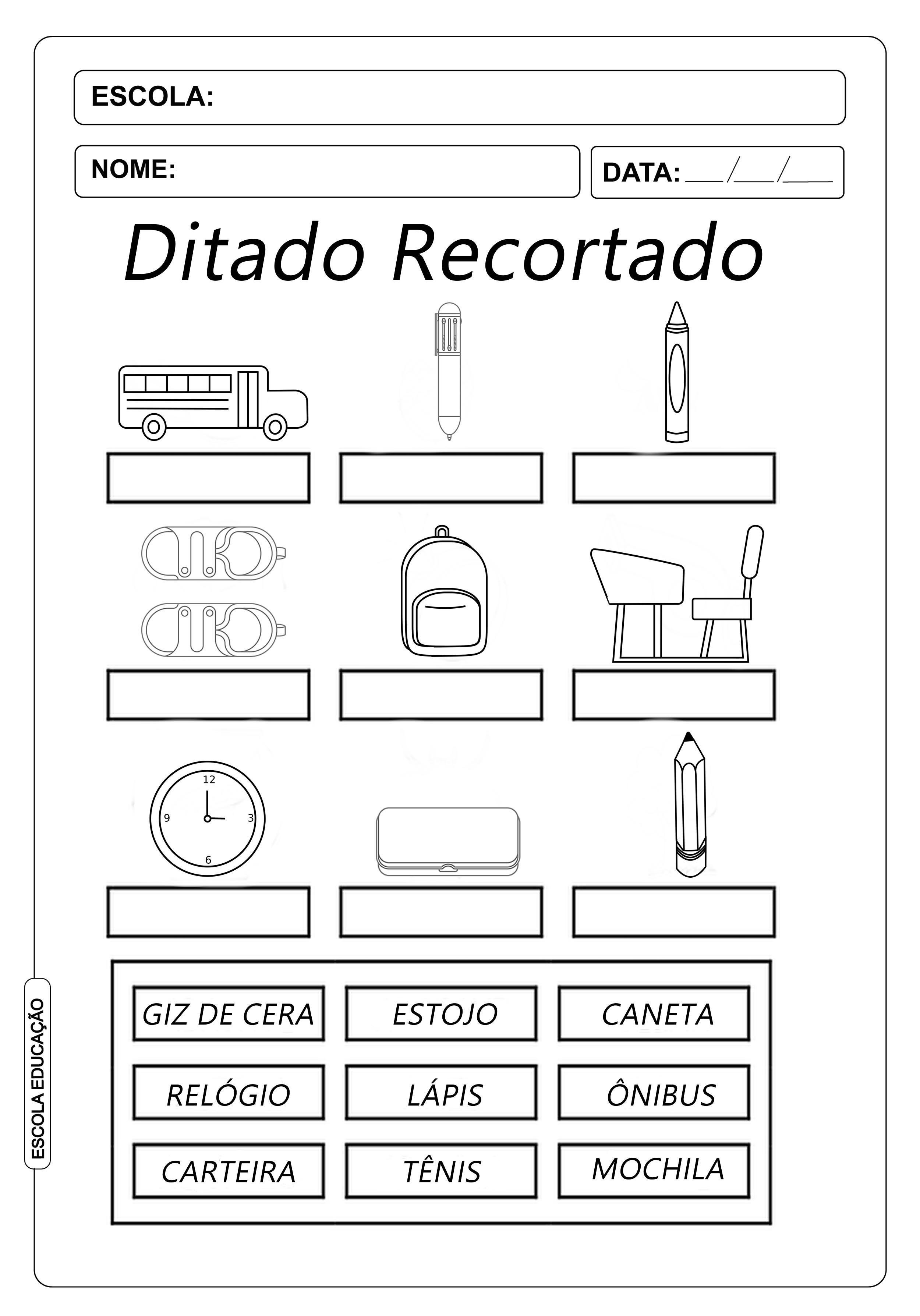 Ditado Recortado: Atividades com objetos presentes na escola