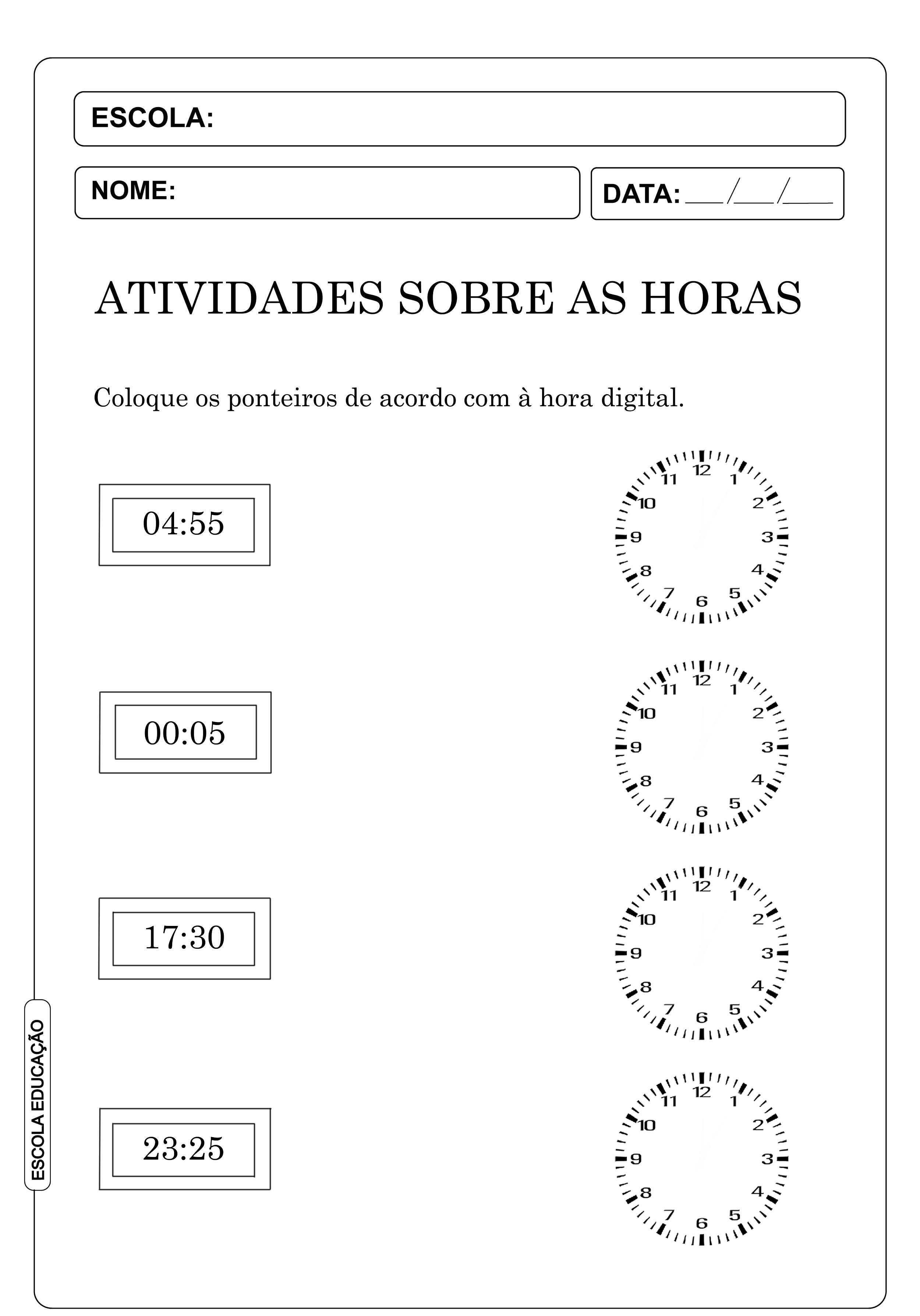 Atividades sobre as horas e minutos – Atividades com relógios para marcar horas