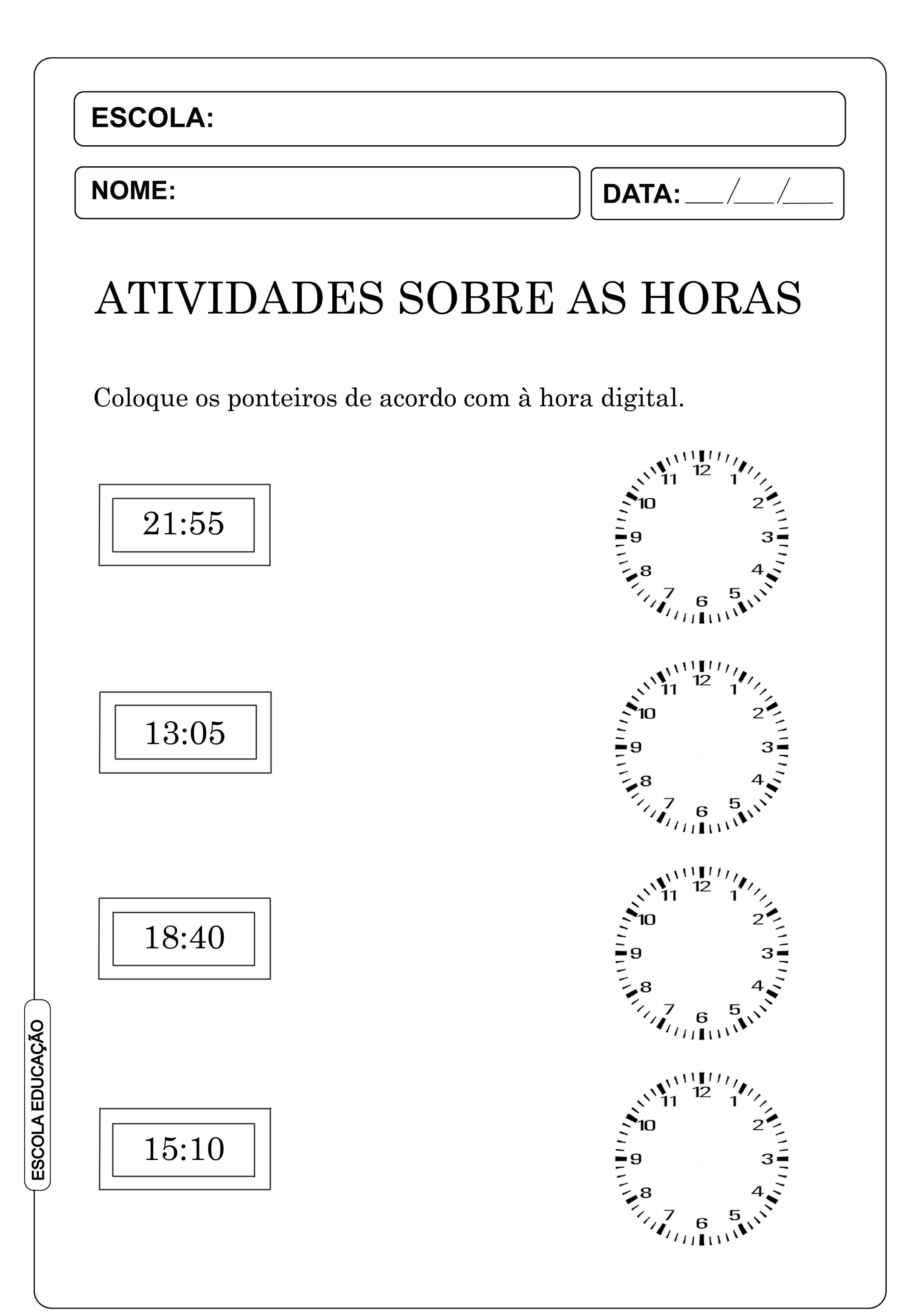 Atividades sobre as horas e minutos – Coloque as horas corretamente