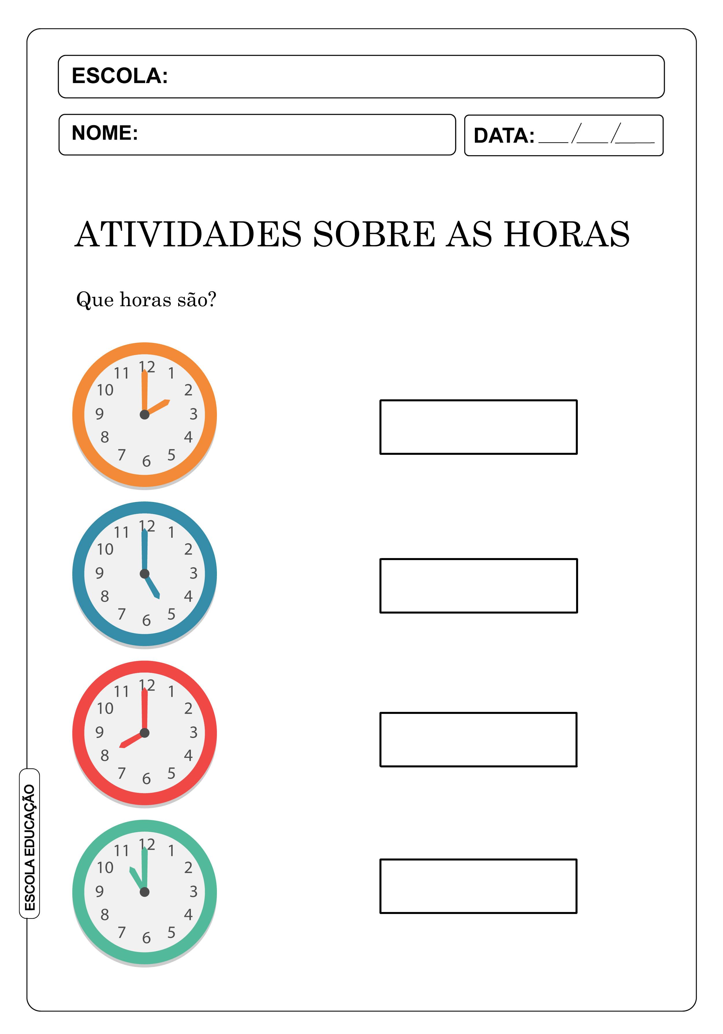 Atividades sobre as horas e minutos – atividades com horas 2º e 3º ano