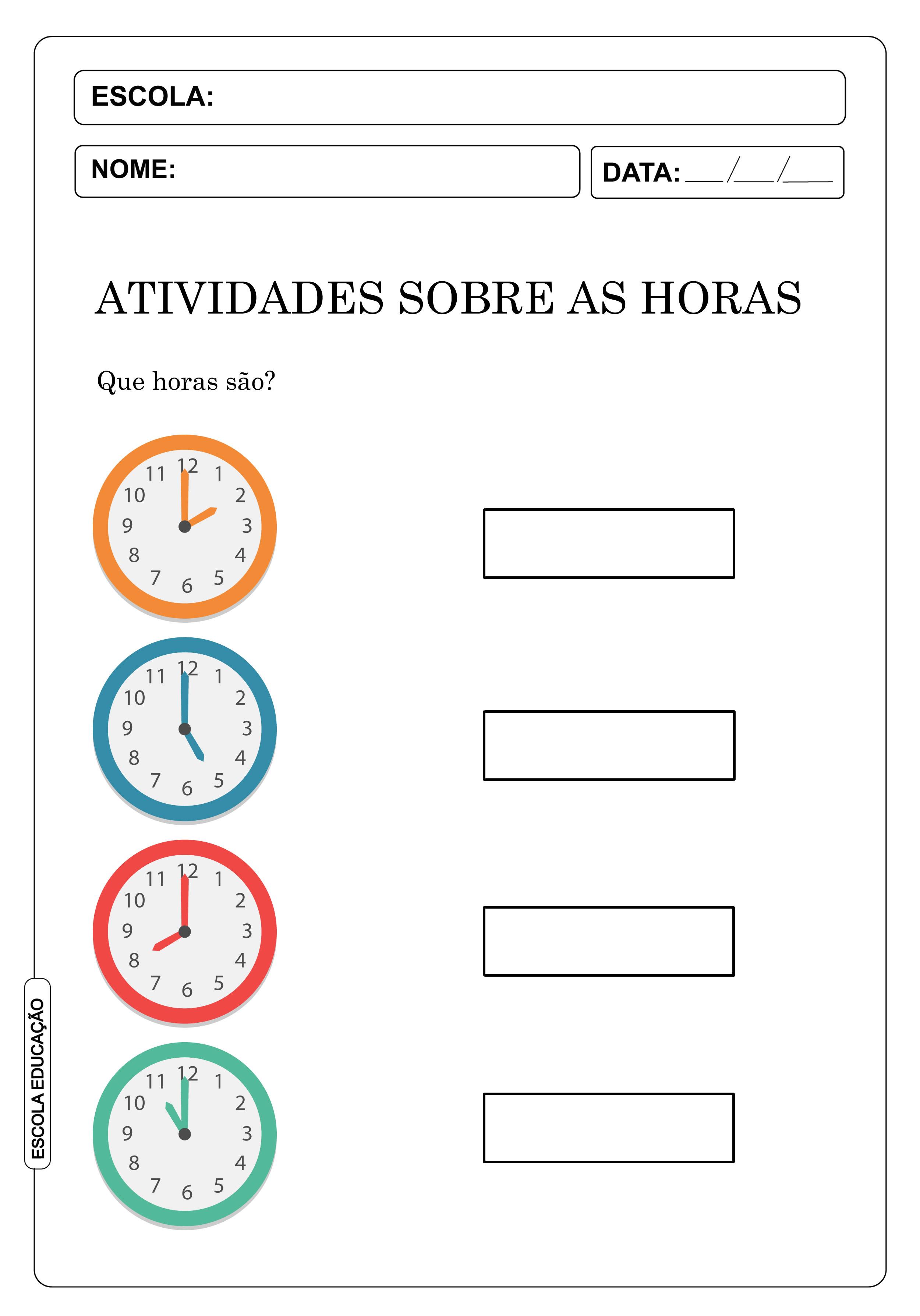 Atividades sobre as horas e minutos – Faça o que se pede