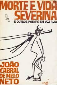 Morte e Vida Severina – João Cabral de Melo Neto