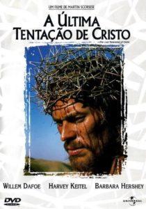 A Última Tentação de Cristo (1988)