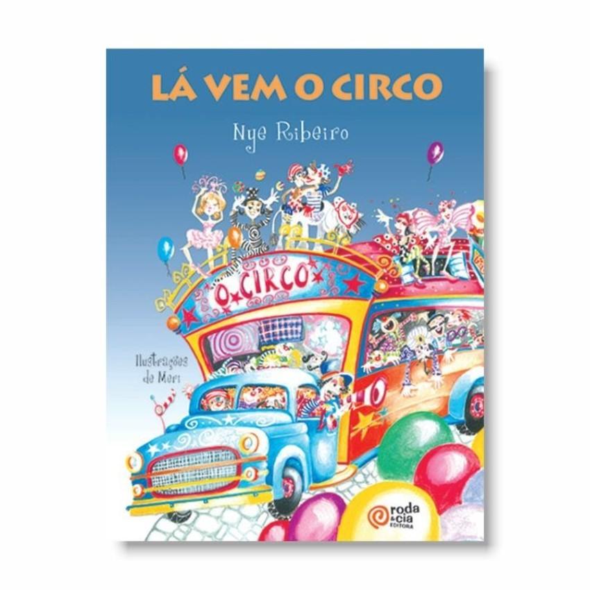 Livro lá vem o circo