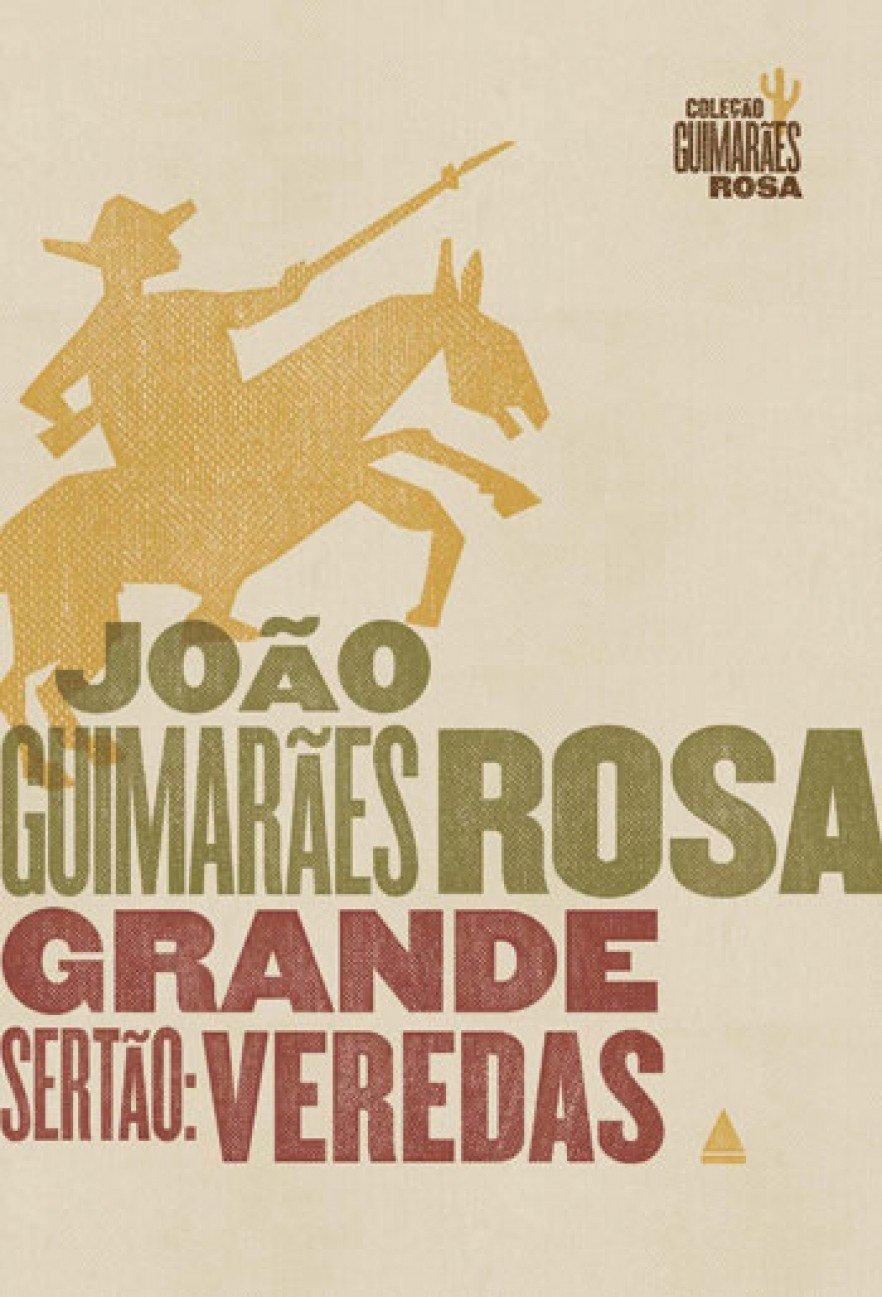 Romances mais importantes da literatura brasileira: Grande sertão veredas - Guimarães Rosa