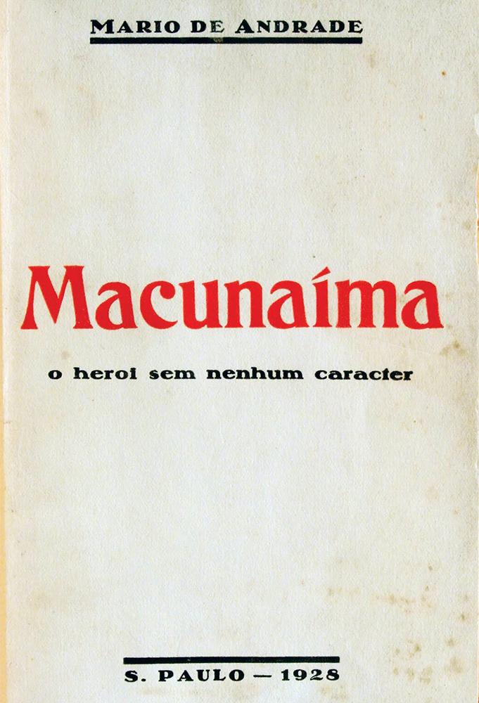 Romances importantes da literatura brasileira: Mucanaíma - Mário de Andrade