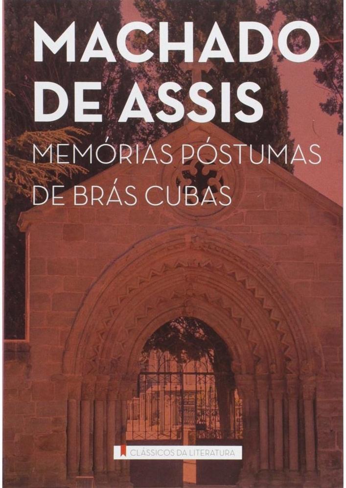 Romances importantes da literatura brasileira: Memórias Póstumas de Brás Cubas