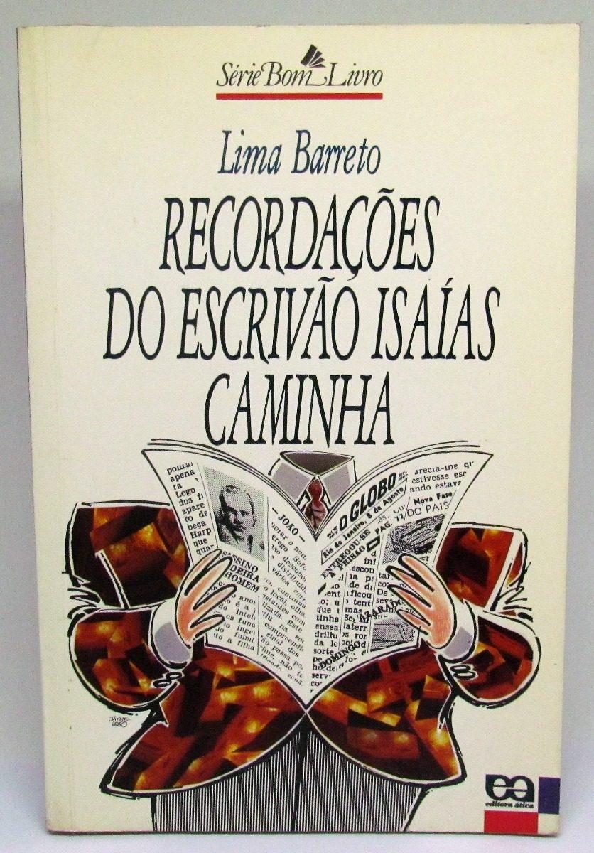Romances importantes da literatura brasileira: Recordações importantes do escrivão caminha - Lima Barreto