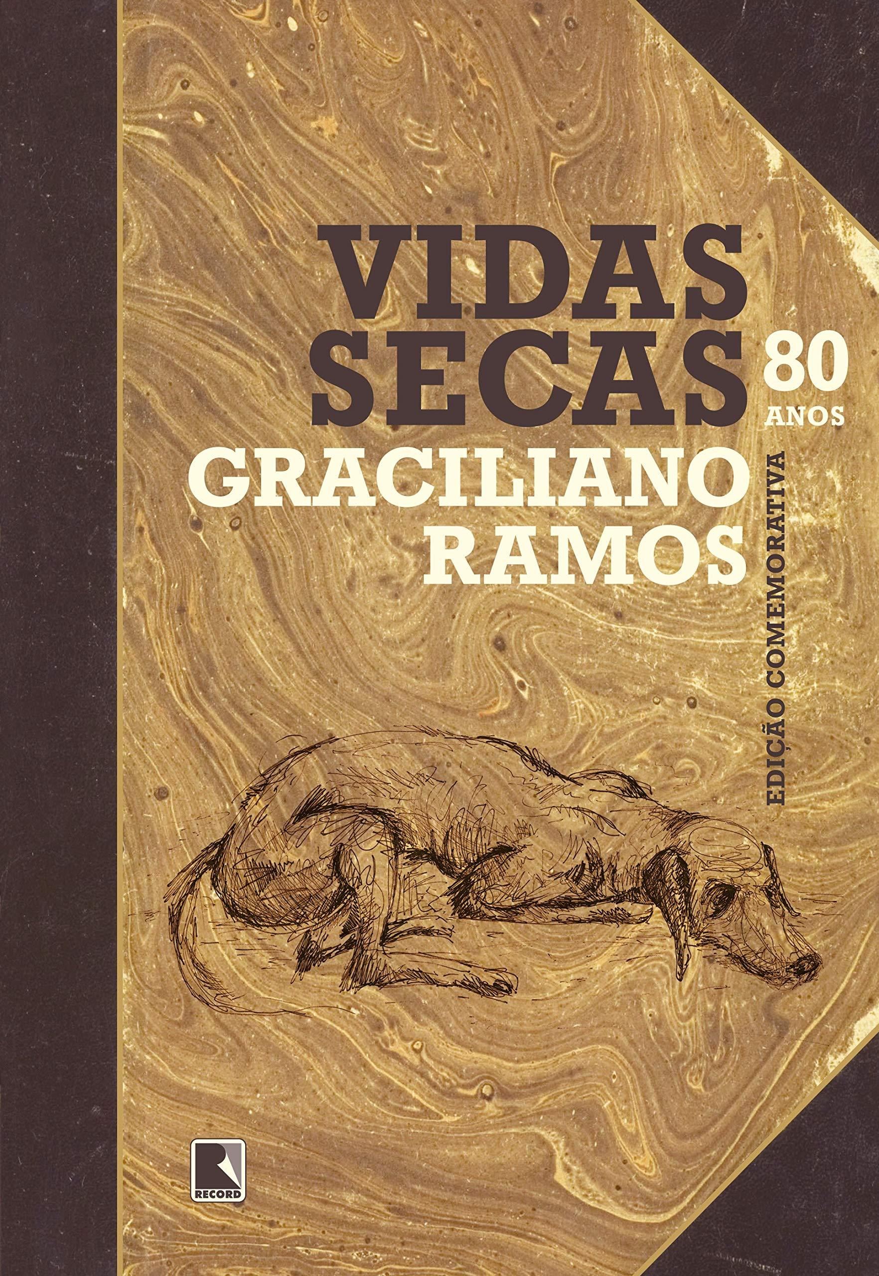 Romances mais importantes da literatura brasileira: Vidas Secas - Graciliano Ramos