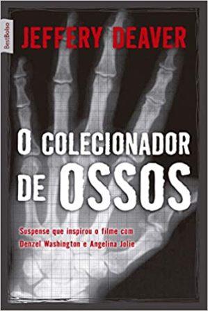 O Colecionador de Ossos (2000) –Jeffery Deaver