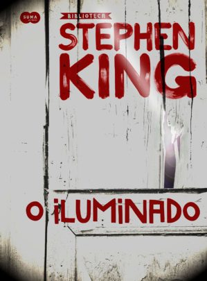 O Iluminado (1977) – Stephen King