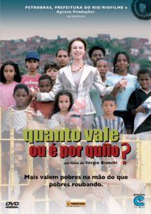 Quanto Vale Ou É Por Quilo? (2005)